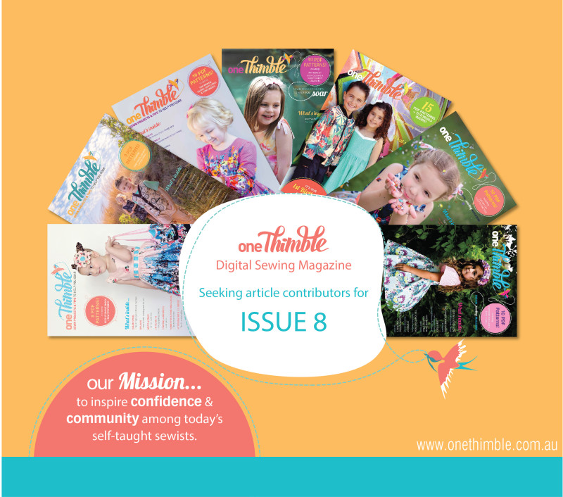 Seeking Article Contributors One Thimble Digital Sewing Magazine Issue 8