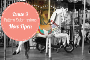 Issue 9 pattern submissions now open