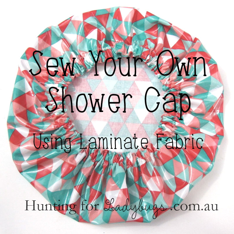 Sew-Your-Own-Shower-Cap-tutorial