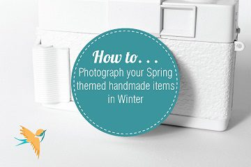 how-to-photograph-your-spring-themed-handmade-items-in-winter-01