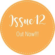 Issue 12 Out Now!