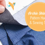 How you can get more from your Archie Shirt Pattern