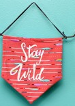 Stay Wild adventure flag sewn by Swoodson Says