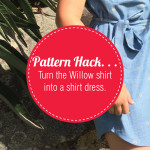 Pattern Hack the Willow Shirt into a Dress