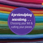 #pretendplaysewalong getting started