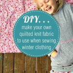 Make your own pre-quilted fabric