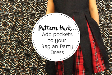 Pattern Hack - how to add pockets to your raglan party dress