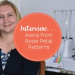 Interview with Alana from Rosie Petal