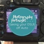 Taking your DSLR off Auto