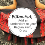 Ajaire underskirt pattern hack for the Raglan Party Dress