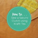 How to sew a Kraft-Tex clutch