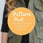 How to add pocket flaps to your Thyme Vest