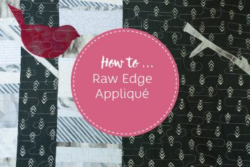 How to raw edge applique