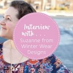 Interview with Suzanne from Winter Wear Designs