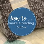 How to make a reading pillow