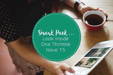 Sneak Peek inside One Thimble Issue 15