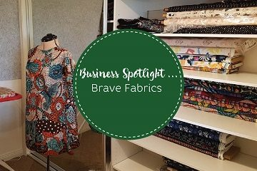 Business Spotlight - Brave Fabrics