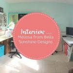 Interview with Melissa from Bella Sunshine Designs