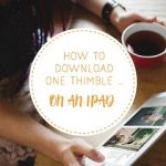 How to download One Thimble on an IPad